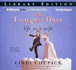 The Longest Date: Life As a Wife: Library Edition (CD-Audio)