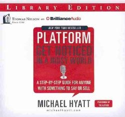 Platform: Get Noticed in a Noisy World: Library Edition (CD-Audio)