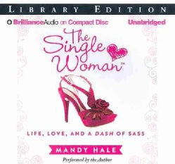The Single Woman: Life, Love, and a Dash of Sass; Library Edition (CD-Audio)