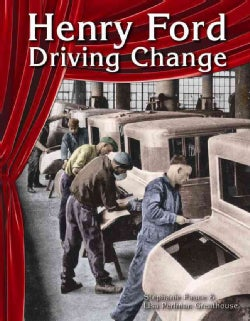 Henry Ford: Driving Change (Paperback)
