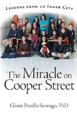 The Miracle on Cooper Street: Lessons from an Inner City (Hardcover)