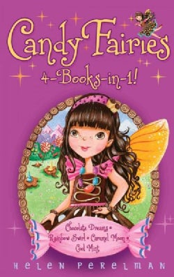 Candy Fairies: 4-Books in 1!: Chocolate Dreams / Rainbow Swirl / Caramel Moon / Cool Mint (Hardcover)