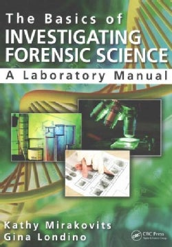 The Basics of Investigating Forensic Science (Paperback)