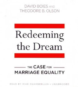Redeeming the Dream: The Case for Marriage Equality (CD-Audio)