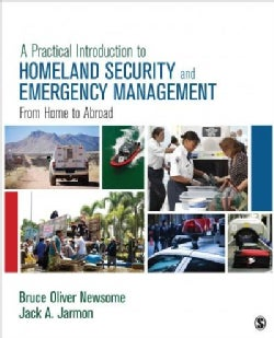 A Practical Introduction to Homeland Security and Emergency Management: From Home to Abroad (Paperback)