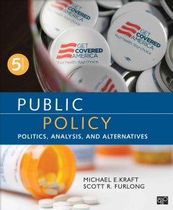Public Policy: Politics, Analysis, and Alternatives (Paperback)