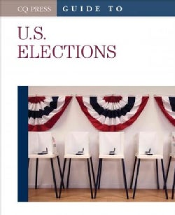 Guide to U.S. Elections (Hardcover)