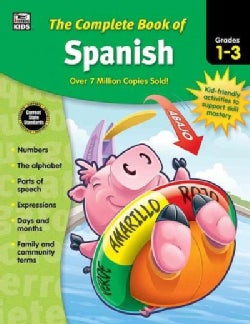 The Complete Book of Spanish, Grades 1 - 3 (Paperback)