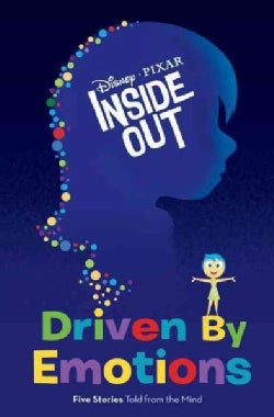 Driven by Emotions: Five Stories Told from the Mind (Hardcover)