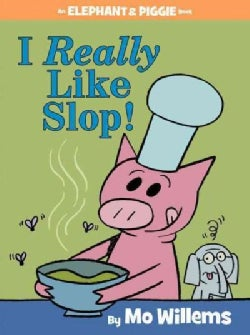 I Really Like Slop! (Hardcover)