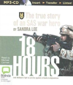 18 Hours: The True Story of an SAS War Hero (CD-Audio)