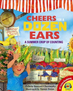 Cheers for a Dozen Ears: A Summer Crop of Counting (Hardcover)