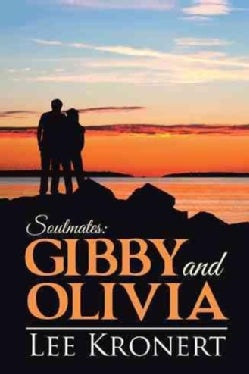 Gibby and Olivia: Soulmates (Hardcover)