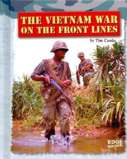 The Vietnam War on the Front Lines (Hardcover)