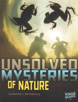 Unsolved Mysteries of Nature (Paperback)