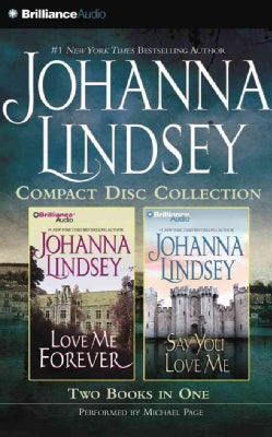 Johanna Lindsey Compact Disc Collection: Love Me Forever / Say You Love Me (CD-Audio)
