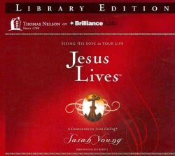 Jesus Lives: Seeing His Love in Your Life; Library Edition (CD-Audio)