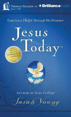 Jesus Today: Experience Hope Through His Presence: Library Edition (CD-Audio)