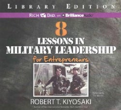 8 Lessons in Military Leadership for Entrepreneurs: Library Edition (CD-Audio)