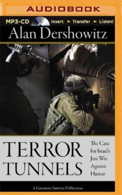 Terror Tunnels: The Case for Israel's Just War Against Hamas (CD-Audio)