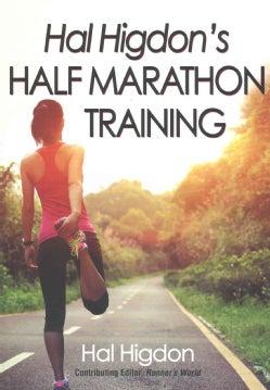 Hal Higdon's Half Marathon Training (Paperback)