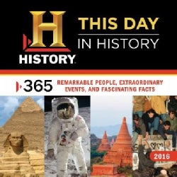History Channel 2016 Calendar: 365 Remarkable People, Extraordinary Events, and Fascinating Facts (Calendar)