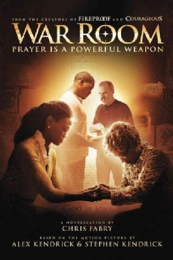 War Room: Prayer Is a Powerful Weapon (Paperback)