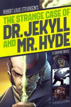 Robert Louis Stevenson's The Strange Case of Dr. Jekyll and Mr. Hyde (Paperback)