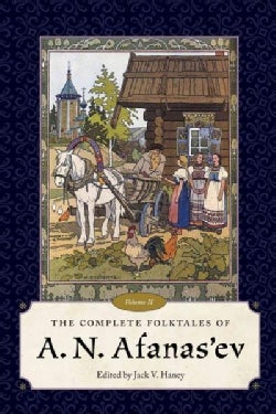 The Complete Folktales of A. N. Afanas'ev (Hardcover)