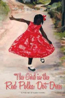 The Girl in the Red Polka Dot Dress (Paperback)