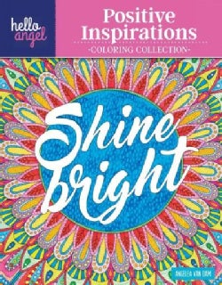 Hello Angel Positive Inspirations Coloring Collection: Color With All Types of Markers, Gel Pens & Colored Pencils (Paperback)