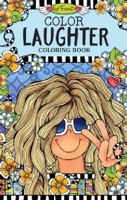 Color Laughter Coloring Book: Don't Let Anyone Dull Your Sparkle (Paperback)