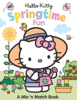 Hello Kitty Springtime Fun: A Mix 'n Match Book (Board book)