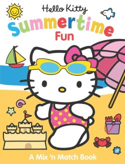 Hello Kitty Summertime Fun: A Mix 'n Match Book (Board book)