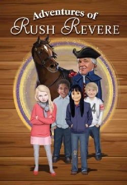 Adventures of Rush Revere: Rush Revere and the Brave Pilgrims, Rush Revere and the First Patriots, Rush Revere an... (Hardcover)