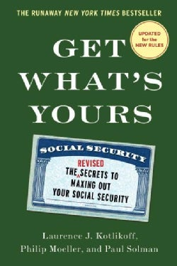 Get What's Yours 2016: The Secrets to Maxing Out Your Social Security (Hardcover)