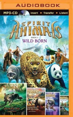 Spirit Animals Books 1-5: Wild Born / Hunted / Blood Ties / Fire and Ice / Against the Tide (CD-Audio)