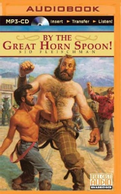 By the Great Horn Spoon! (CD-Audio)
