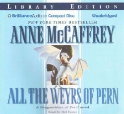 All the Weyrs of Pern: Library Edition (CD-Audio)