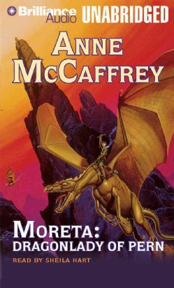 Moreta: Dragonlady of Pern; Library Edition (CD-Audio)