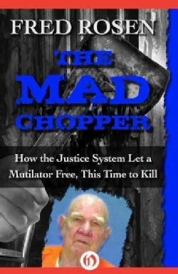The Mad Chopper (Paperback)