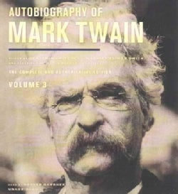 Autobiography of Mark Twain: The Complete and Authoritative Edition (CD-Audio)