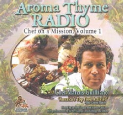 Aroma Thyme Radio: Chef on a Mission: Library Edition (CD-Audio)