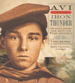 Iron Thunder: The Battle Between The Monitor & the Merrimac (CD-Audio)