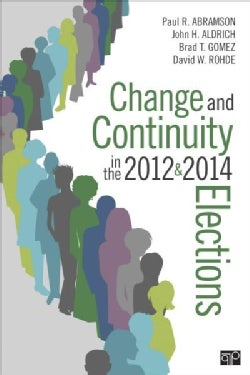 Change and Continuity in the 2012 and 2014 Elections (Paperback)