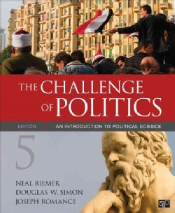 The Challenge of Politics: An Introduction to Political Science (Paperback)