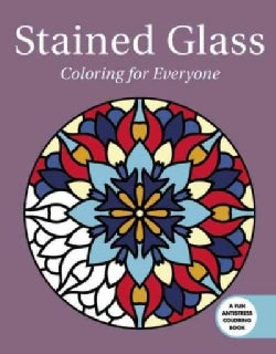 Stained Glass: Coloring for Everyone (Paperback)