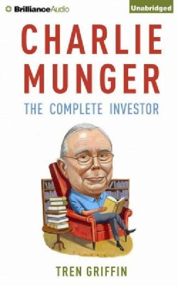 Charlie Munger: The Complete Investor (CD-Audio)