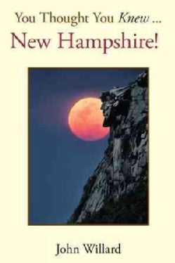 You Thought You Knew: New Hampshire! (Hardcover)