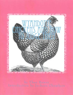 Wyandotte Chickens and How to Judge Them (Paperback)